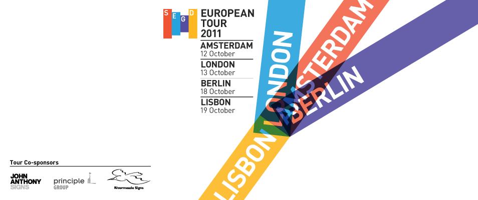 SEGD European Tour 2011