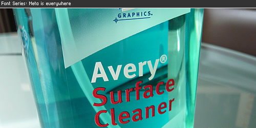 FF Meta is everywhere: Avery Surface Cleaner